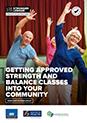 ACC7808 Getting approved strength and balance classes into your community